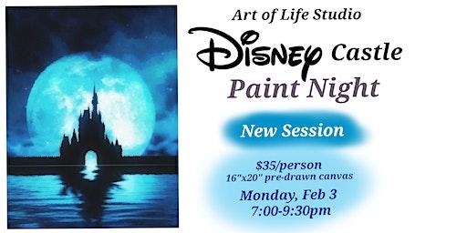 Paint Night: Disney Castle (NEW Session)
