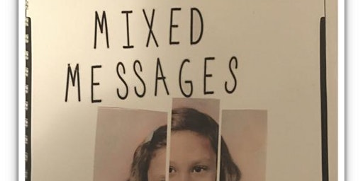 Black History Month -  Mixed Messages: A Visual Family History & Workshop