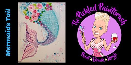 Painting Class - Mermaids Tail - February 7, 2020