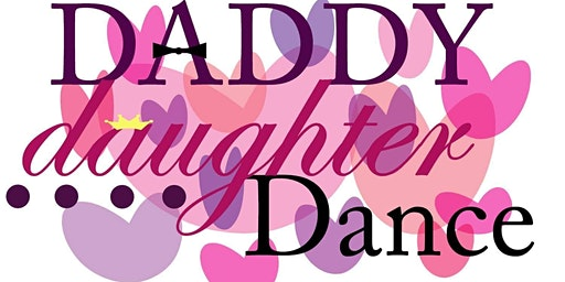 2nd Annual Daddy Daughter Dance