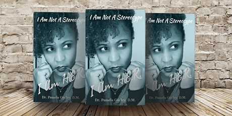 I Am Not A Stereotype: I Am H.E.R. Book Signing & Amazon Release tickets
