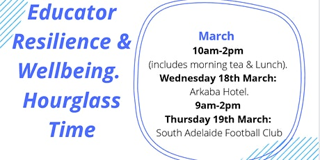 Educator Resilience & Wellbeing - Hourglass Time tickets