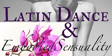Latin Dance & Embodied Sensuality - Feb 9th tickets