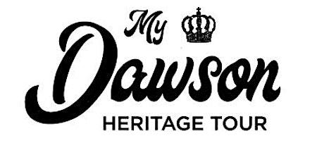My Dawson Heritage Tour (5 April 2020) tickets