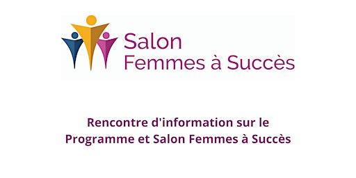 Rencontre d'information sur le Programme et Salon Femmes à Succès