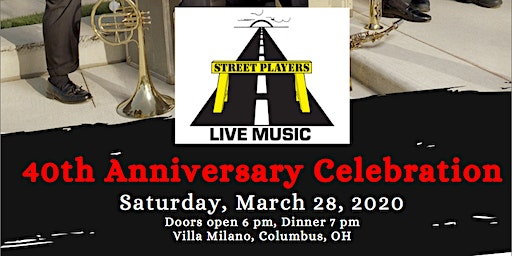 The Street Players 40th Anniversary Celebration