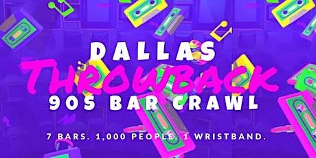 Dallas 90s Throwback Bar Crawl tickets