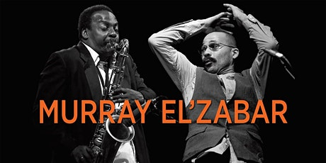 Just Jazz Live Concert Series Presents Kahil El Zabar & David Murray tickets