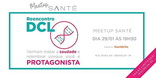 Meet Up  Santé: Reencontro Protagonistas DCL