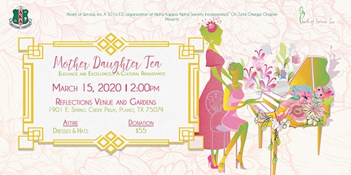 Elegance and Excellence...A Cultural Renaissance - 2020 Mother Daughter Tea