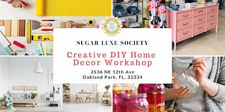 DIY Creative Home Decor Workshop tickets
