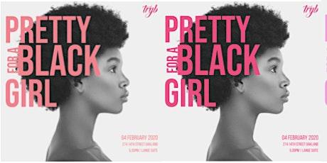 TRYB TALK: Pretty for a Black Girl tickets