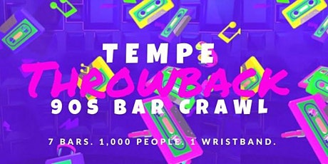 Tempe 90s Throwback Bar Crawl tickets