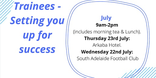 Trainees - Setting you up for success - South