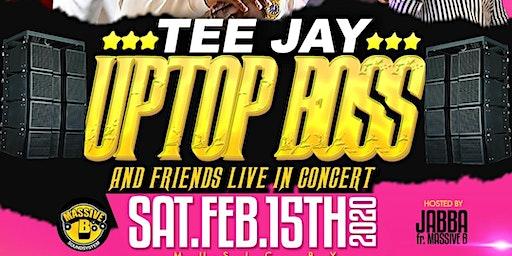 Teejay- uptop boss in concert