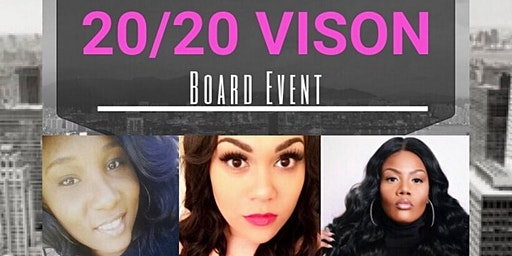GOD'S 20/20 VISION BOARD EVENT