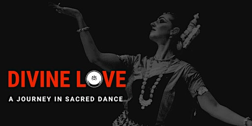 Divine Love: A Journey in Sacred Dance