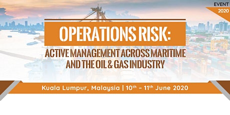Operations Risk: Active Management Across Maritime and Oil & Gas Industry tickets