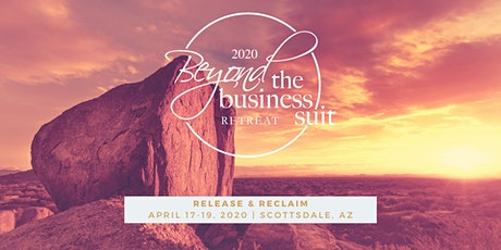 Beyond the Business Suit - Release & Reclaim tickets