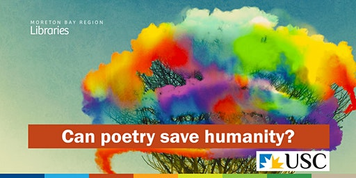 Can poetry save humanity? - North Lakes Library