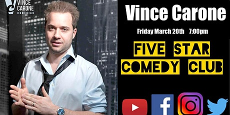 Vincent Carone - Five Star Comedy Club tickets