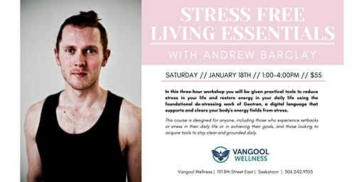 Stress Free Living Essentials with Andrew Barclay