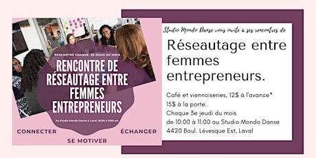 Rencontre de réseautage entre femmes entrepreneurs - Women's networking tickets