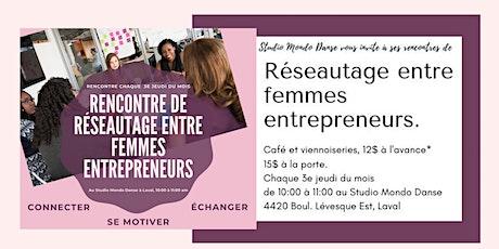 Rencontre de réseautage entre femmes entrepreneurs - Women's networking billets