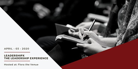 LeadershipX, The Leadership Experience tickets