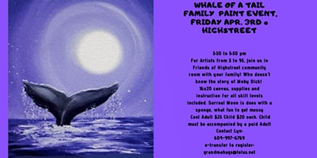 Whale's Tail Family Friendly Paint Night Event tickets