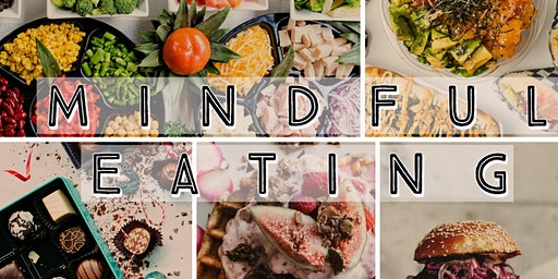 Mindful Eating: Create a New Relationship with Food