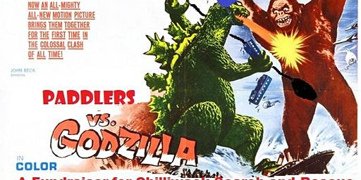 Paddlers VS Godzilla: a fundraiser dinner for Chilliwack Search and Rescue