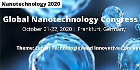 Global Nanotechnology Congress October 21-22, 2020 Frankfurt, Germany Tickets