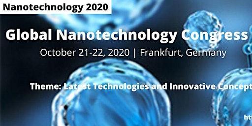 Global Nanotechnology Congress October 21-22, 2020 Frankfurt, Germany