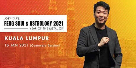 Joey Yap's Feng Shui & Astrology 2021 (Kuala Lumpur) - Cantonese Session tickets
