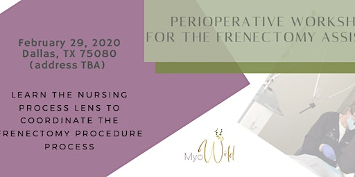 Perioperative Frenectomy Care for the Operatory Assistant
