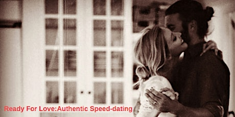 Ready for Love: Authentic Speed-dating tickets