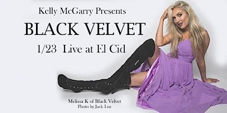 BLACK VELVET  Live at El Cid! tickets