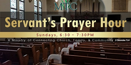 Pray-at-Home: Servant's Prayer Hour (Sundays at 6:30PM) tickets