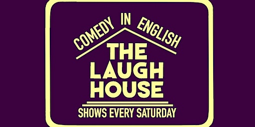 The Laugh House English Comedy Show Feb 8th