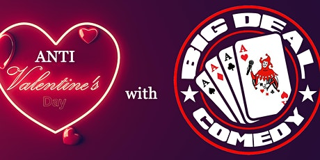 Anti Valentines Day Comedy Night tickets