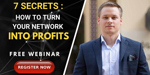 [ FREE WEBINAR ] 7 Secrets of Networking