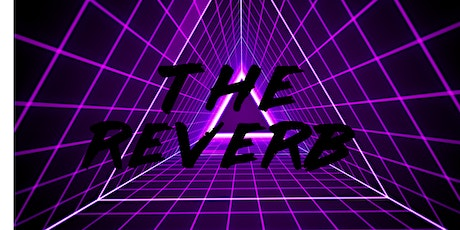 The Reverb tickets