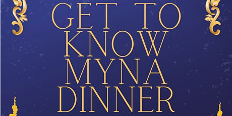 Get To Know MYNA Dinner 2020 tickets