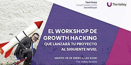 El Workshop de Growth Hacking que lanzará tu proyecto al siguiente nivel entradas