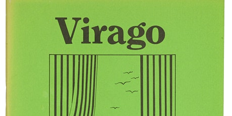 Virago Press – Balancing Purpose and Profit in Feminist Publishing?  tickets