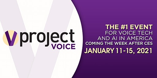 Project Voice 2021 - the #1 event for voice tech and AI in America