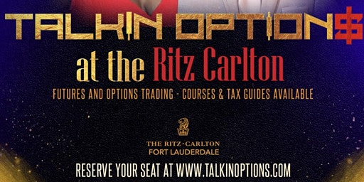 Talkin Options at the Ritz Carlton (February 15th)