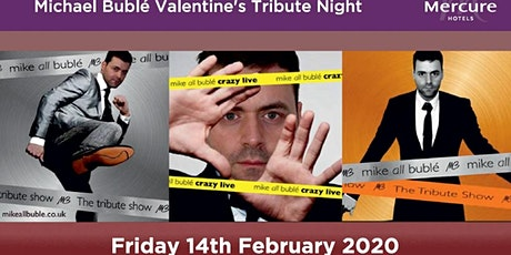 Michael Buble Valentines Tribute Night tickets