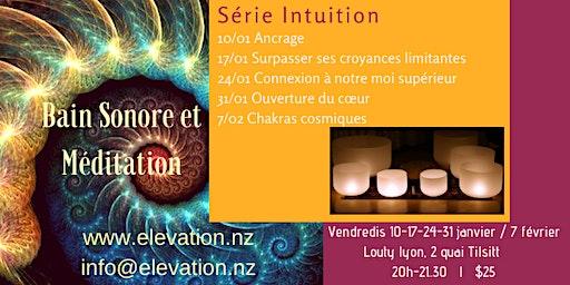 Bain Sonore et Méditation: Série Intuition
